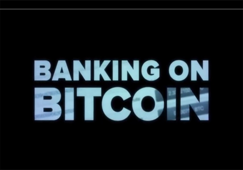 Best Finance Documentaries - Banking on Bitcoin Netflix